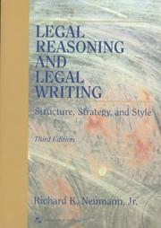 Cover of: Legal reasoning and legal writing | Richard K. Neumann