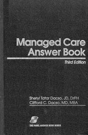 Cover of: Managed care answer book | Sheryl Tatar Dacso