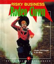 Cover of: Rodeo clown: laughs and danger in the ring