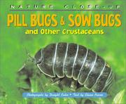 Cover of: Nature Close-Up - Pill Bugs & Sow Bugs and Other Custaceans (Nature Close-Up) | Elaine Pascoe