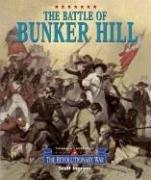 Cover of: Triangle Histories of the Revolutionary War: Battles - Battle of Bunker Hill (Triangle Histories of the Revolutionary War: Battles)