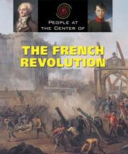 Cover of: People at the Center of - The French Revolution (People at the Center of)