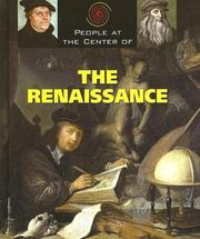 Cover of: People at the Center of - The Renaissance (People at the Center of)
