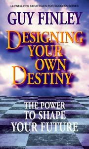 Cover of: Designing your own destiny