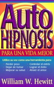 Cover of: Self Hypnosis For A Better Life