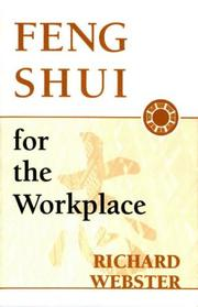 Cover of: Feng shui for the workplace | Webster, Richard
