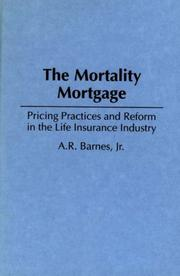 Cover of: The mortality mortgage