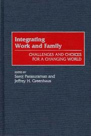 Cover of: Integrating work and family