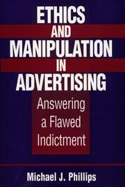 Cover of: Ethics and manipulation in advertising