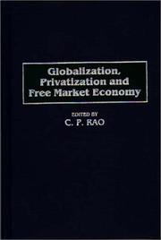 Cover of: Globalization, privatization and free market economy |
