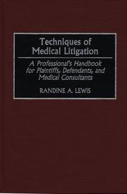 Cover of: Techniques of medical litigation