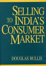Cover of: Selling to India's consumer market | Douglas Bullis