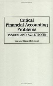 Cover of: Critical financial accounting problems | Ahmed Riahi-Belkaoui