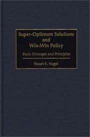 Cover of: Super-optimum solutions and win-win policy