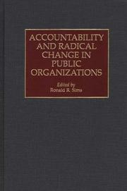 Cover of: Accountability and radical change in public organizations