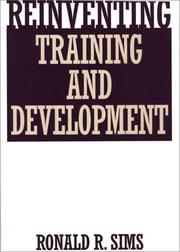 Cover of: Reinventing training and development