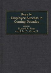 Cover of: Keys to employee success in coming decades