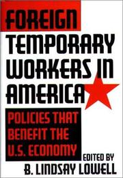 Cover of: Foreign Temporary Workers in America | Lindsay B. Lowell