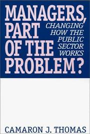 Cover of: Managers, part of the problem? | Camaron J. Thomas