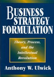 Cover of: Business Strategy Formulation | Anthony W. Ulwick