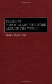 Cover of: Training Public Administrators Around the World: