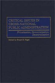 Cover of: Critical Issues in Cross-National Public Administration