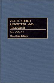 Cover of: Value Added Reporting and Research | Ahmed Riahi-Belkaoui