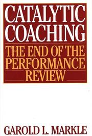 Cover of: Catalytic Coaching | Garold L. Markle