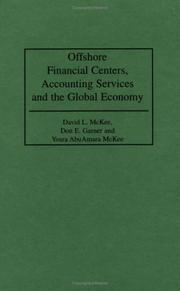 Cover of: Offshore Financial Centers, Accounting Services and the Global Economy | David L. McKee, Don E. Garner, Yosra AbuAmara McKee