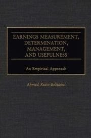 Cover of: Earnings Measurement, Determination, Management, and Usefulness | Ahmed Riahi-Belkaoui