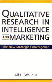 Cover of: Qualitative Research in Intelligence and Marketing | Alf H. Walle