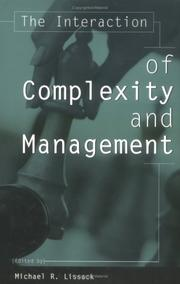 Cover of: The Interaction of Complexity and Management: