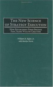 Cover of: The New Science of Strategy Execution | William R. Bigler