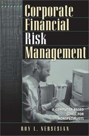 Cover of: Corporate Financial Risk Management | Roy L. Nersesian
