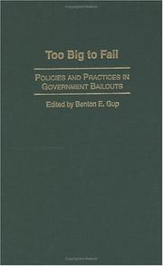 Too Big to Fail by Benton E. Gup
