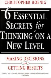 Cover of: Six Essential Secrets for Thinking on a New Level | Christopher Hoening