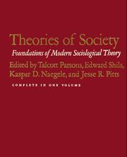 Cover of: THEORIES OF SOCIETY (2 Volumes in 1)