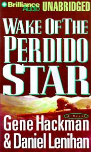 Cover of: Wake of the Perdido Star (Nova Audio Books) | Gene Hackman