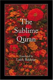 Cover of: The Sublime Quran | Laleh Bakhtiar