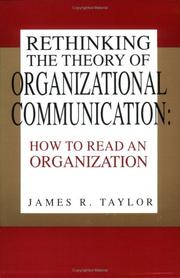 Cover of: Rethinking the theory of organizational communication
