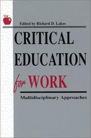 Cover of: Critical education for work |
