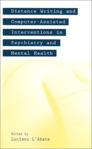 Cover of: Distance Writing and Computer-Assisted Interventions in Psychiatry and Mental Health (Developments in Clinical Psychology)