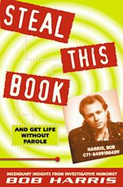 Cover of: Steal this book and get life without parole