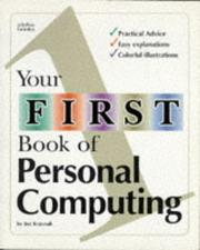 Cover of: Your First Book of Personal Computing