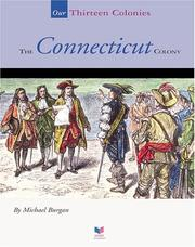 Cover of: The Connecticut colony | Michael Burgan