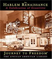 Cover of: The Harlem Renaissance: A Celebration of Creativity: A Celebration of Creativity (Journey to Freedom)