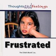 Cover of: Frustrated (Thoughts and Feelings) |