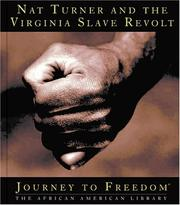 Cover of: Nat Turner and the Virginia slave revolt | Rivvy Neshama