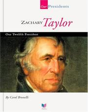 Cover of: Zachary Taylor | Carol Brunelli