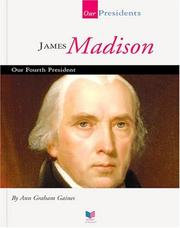 Cover of: James Madison | Ann Gaines